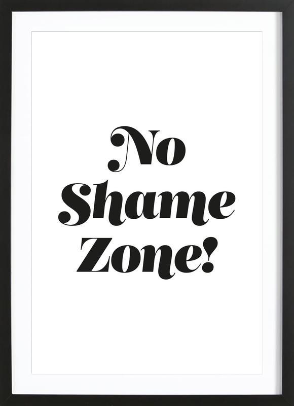 No Shame Framed Print