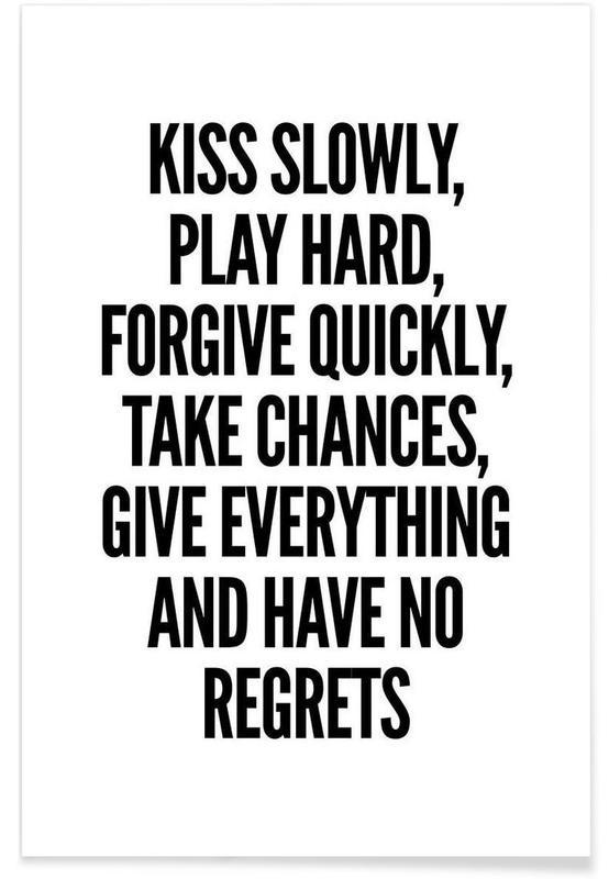 Noir & blanc, Motivation, Citations et slogans, Kiss affiche
