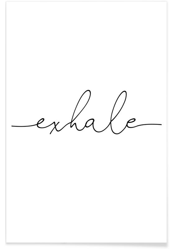 , Inhale Exhale-right -Poster