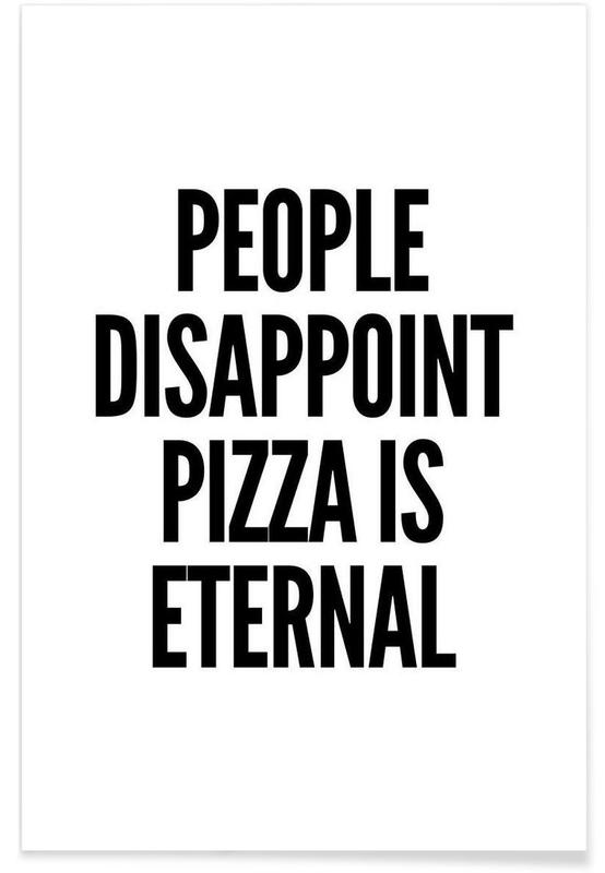 Pizza, Black & White, Funny, Quotes & Slogans, pizza Poster