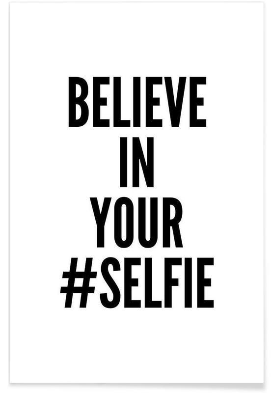 Noir & blanc, Humour, Citations et slogans, selfie affiche