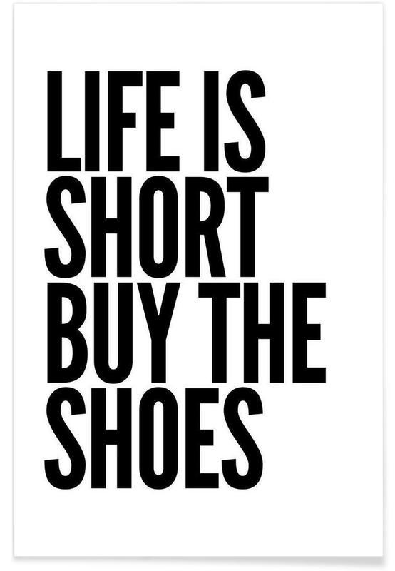 Noir & blanc, Humour, Citations et slogans, shoes affiche