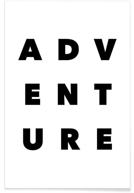 Noir & blanc, Citations et slogans, Adventure affiche