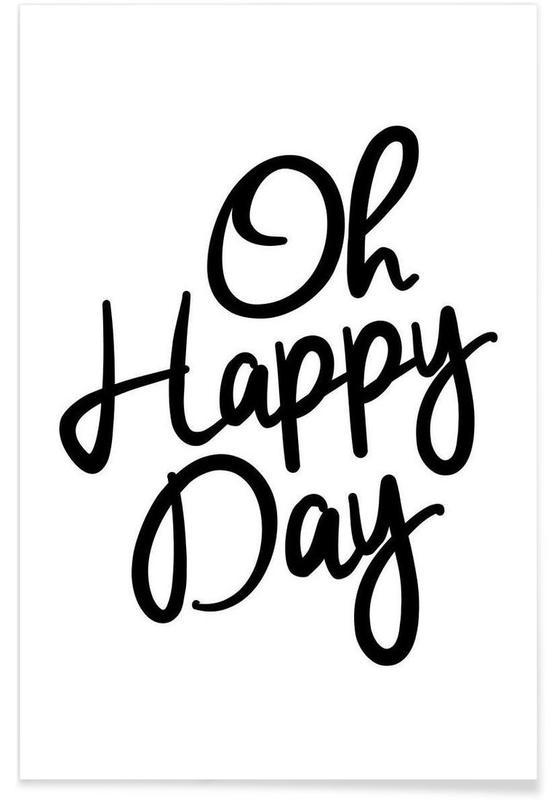 Noir & blanc, Motivation, Citations et slogans, Happy Day affiche