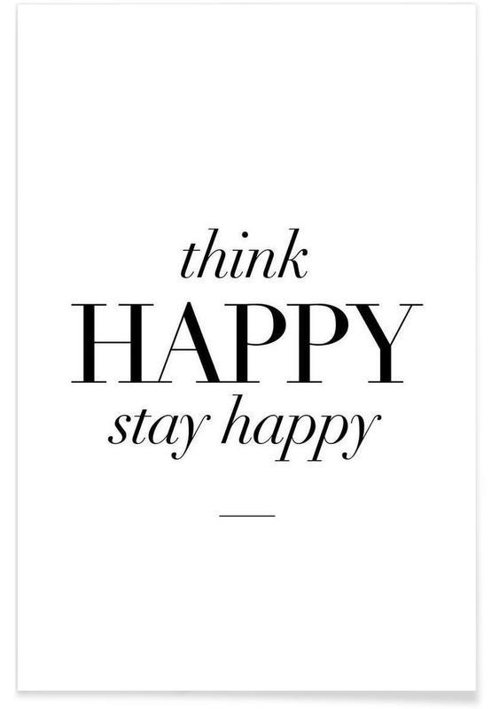 Noir & blanc, Motivation, Citations et slogans, Think Happy affiche