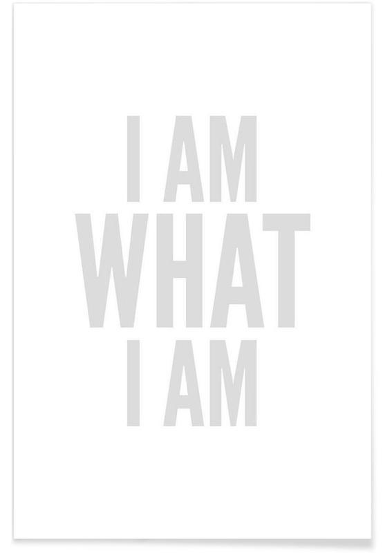 Noir & blanc, What I Am affiche