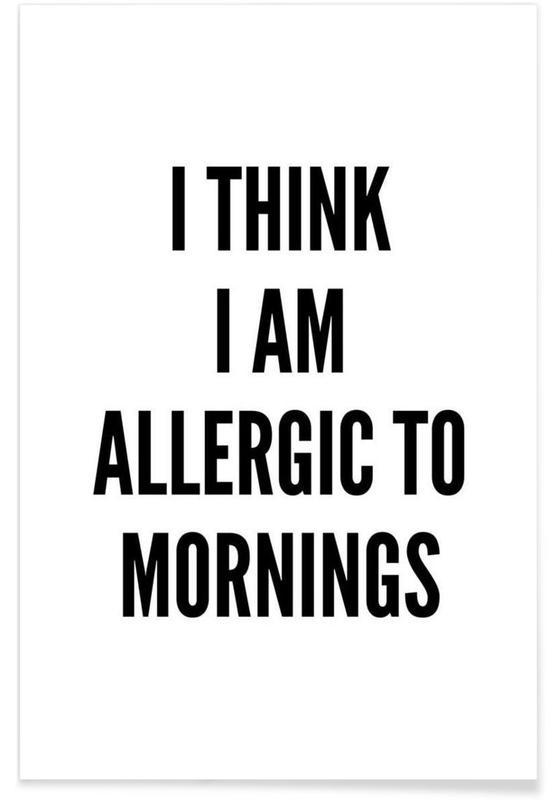 Allergic -Poster
