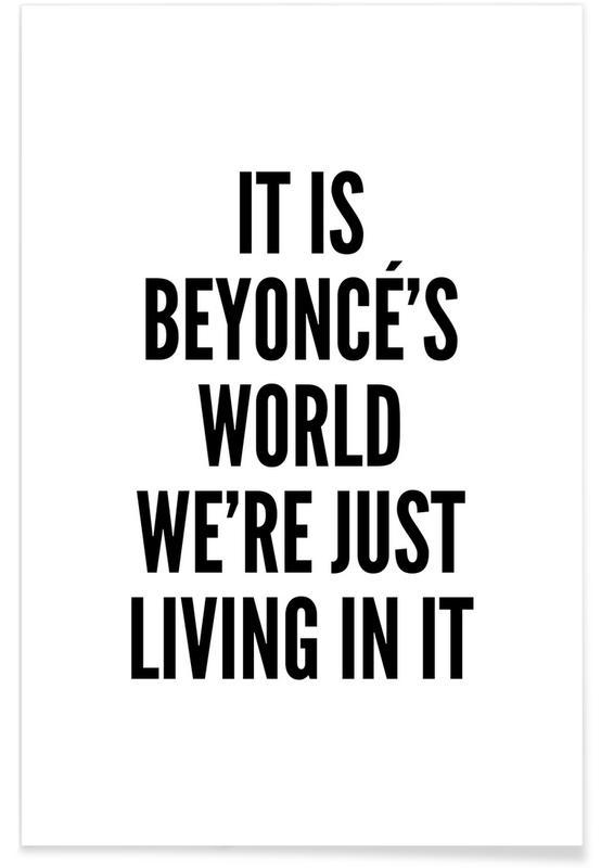Noir & blanc, Citations et slogans, Beyonces World affiche