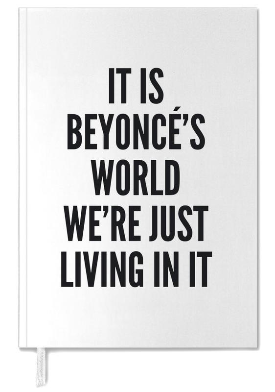 Quotes en slogans, Zwart en wit, Beyonces World agenda