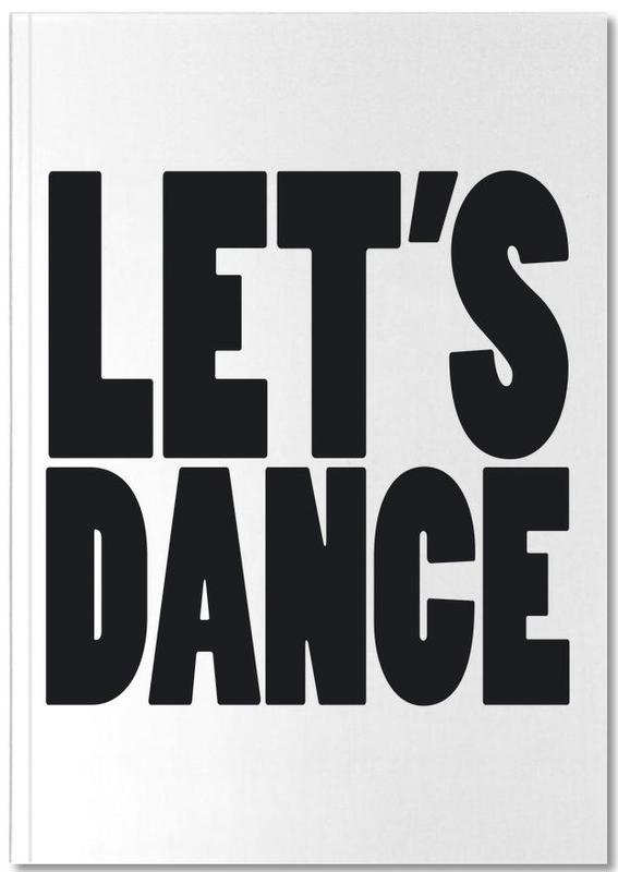 David Bowie, Citations et slogans, Noir & blanc, Lets Dance Notebook