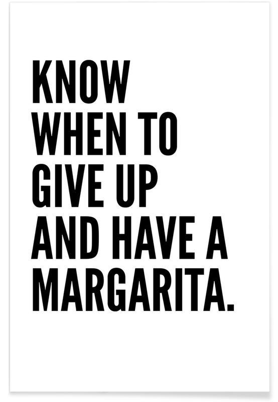 Citater & sloganer, Sort & hvidt, Cocktails, Humor, Margarita 2 Plakat