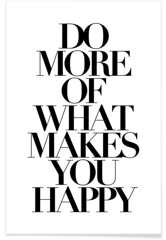Noir & blanc, Motivation, Citations et slogans, do more affiche