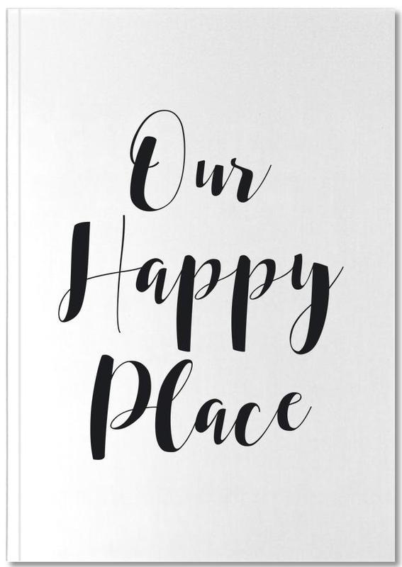 Citations et slogans, Noir & blanc, Crémaillères, Our Happy Place Notebook