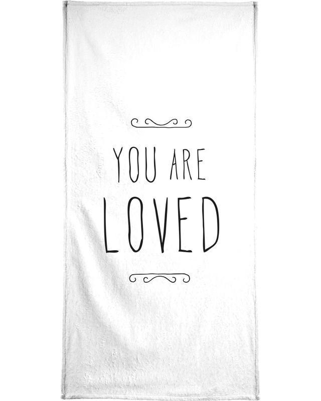 You Are Loved Bath Towel