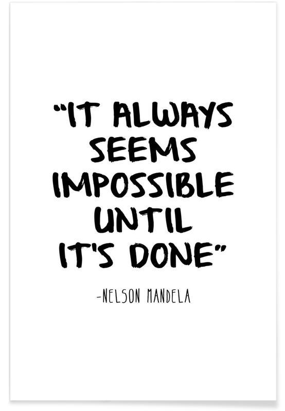Citater & sloganer, Sort & hvidt, Motiverende, Lykønskninger, Umuligt - Nelson Mandela citat Plakat