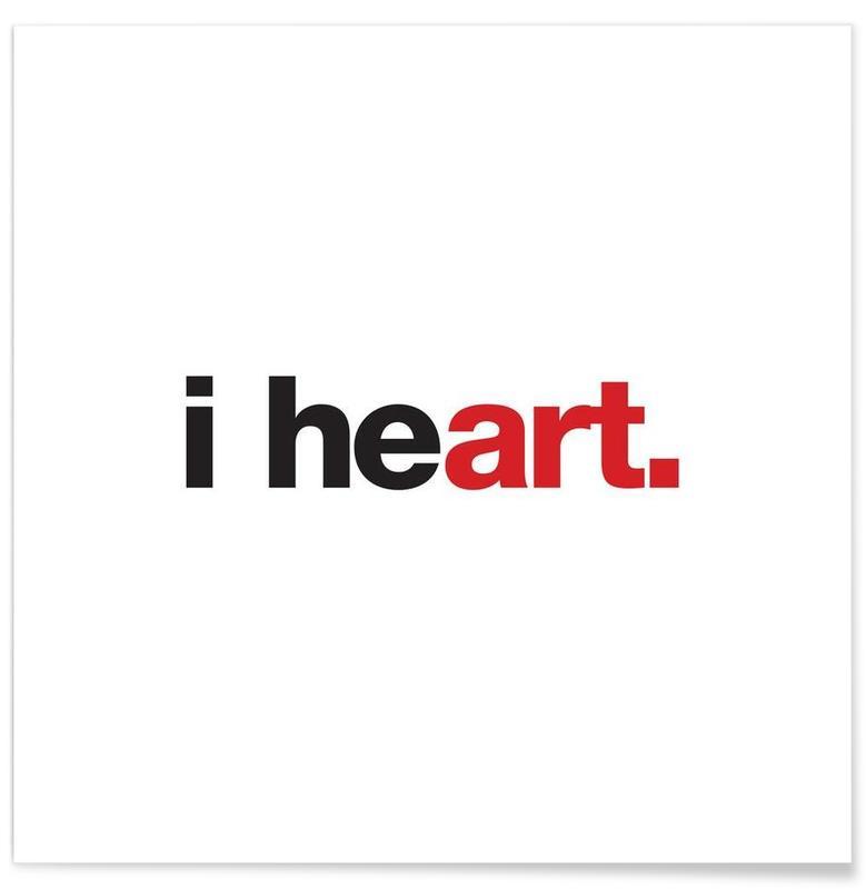 Citations et slogans, I Heart affiche