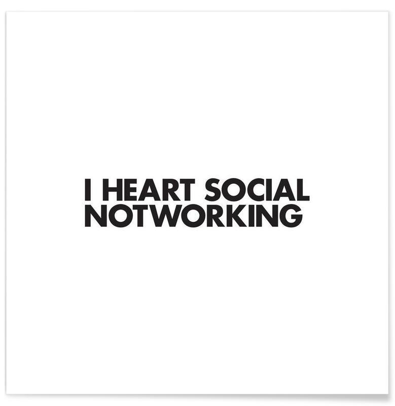 Noir & blanc, Citations et slogans, Social Notworking affiche