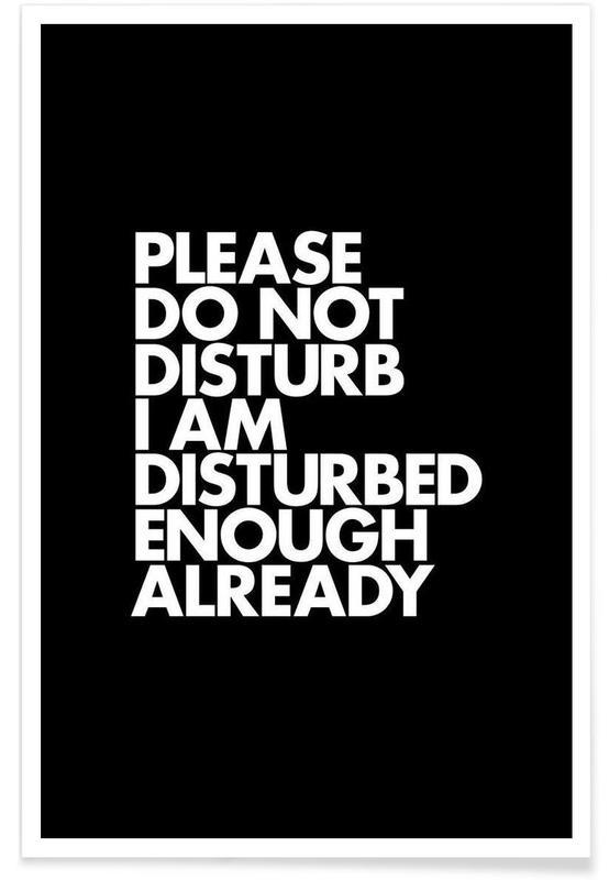 Do Not Disturb White -Poster