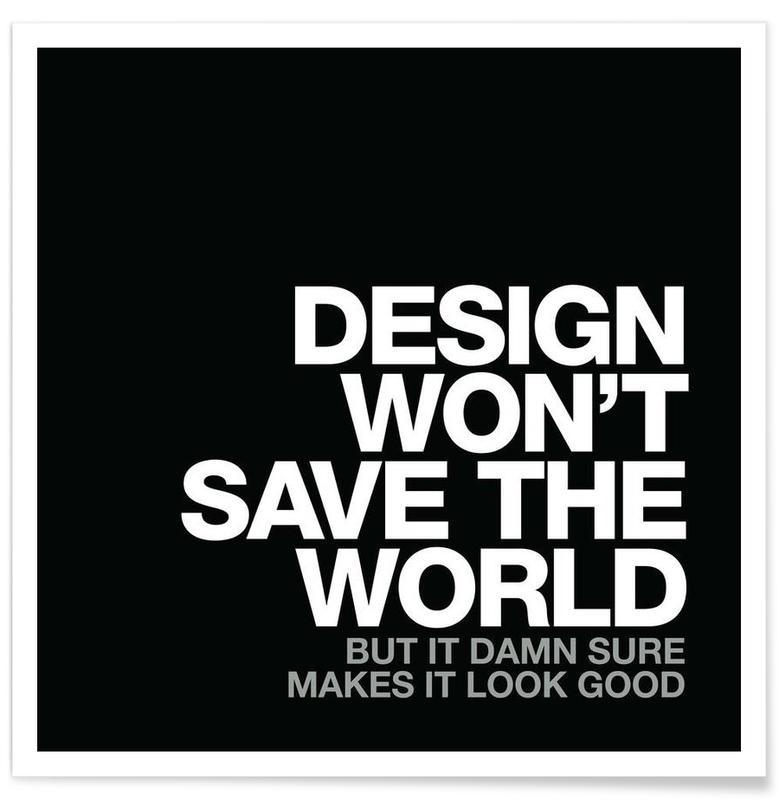 Design Won't Save White affiche