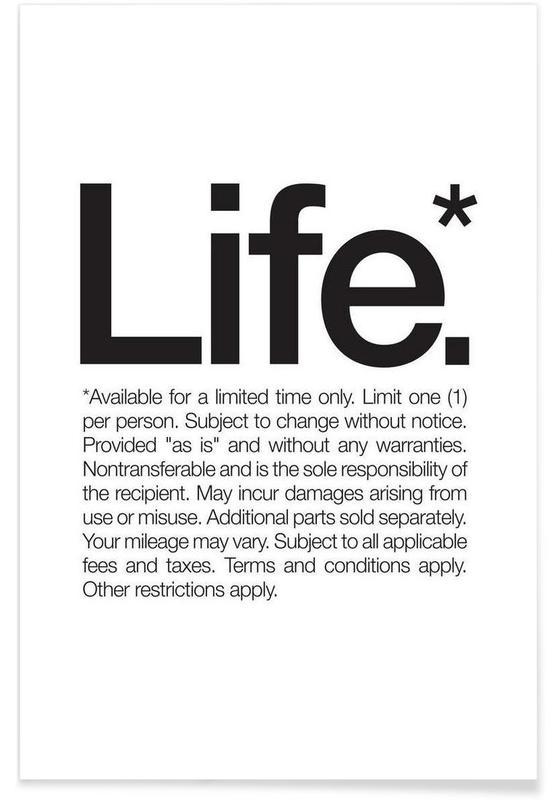 Sort & hvidt, Citater & sloganer, Life* citat Plakat