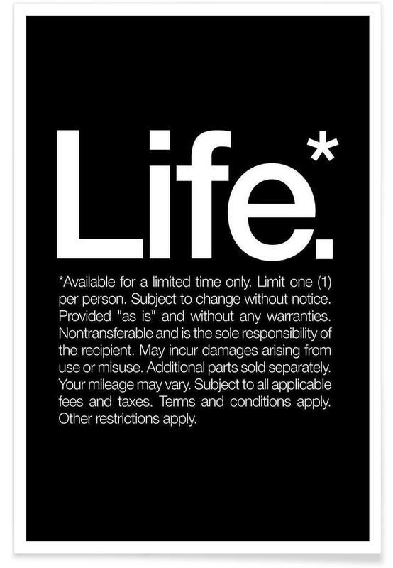 Noir & blanc, Citations et slogans, Life* (White) affiche