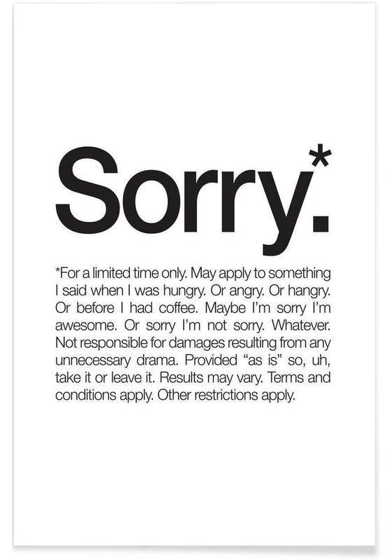 Humour, Excuses, Noir & blanc, Citations et slogans, Sorry* (Black) affiche