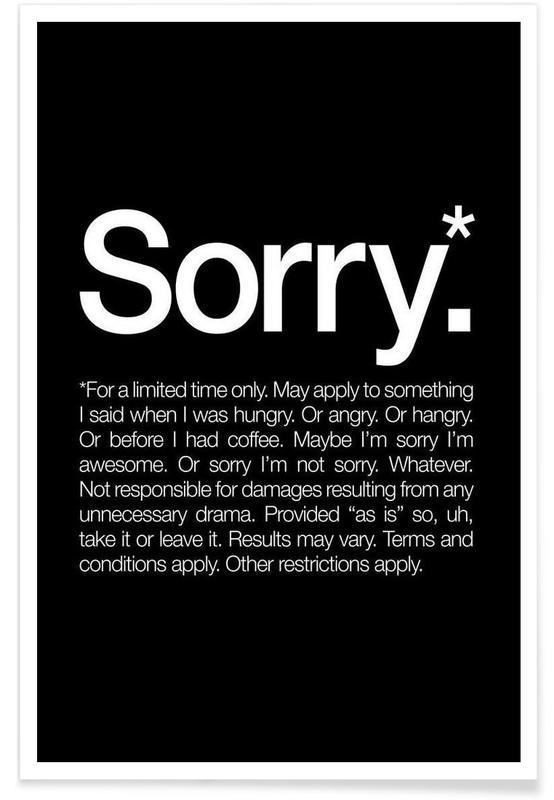 Humour, Excuses, Noir & blanc, Citations et slogans, Sorry* (White) affiche