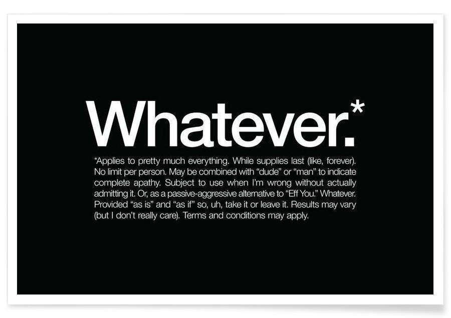 Noir & blanc, Humour, Citations et slogans, Whatever* affiche