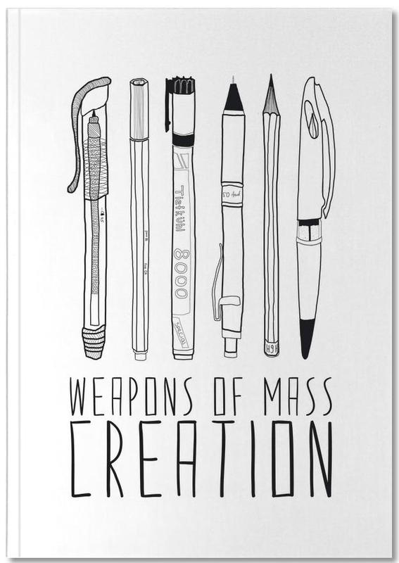 Motivational, Quotes & Slogans, Weapons of Mass Creation Notebook