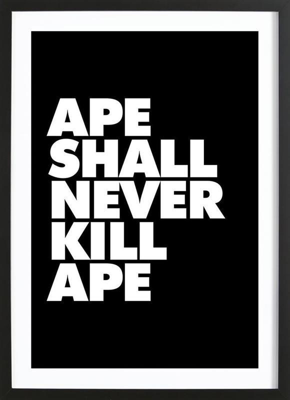 APE SHALL NEVER KILL APE ingelijste print