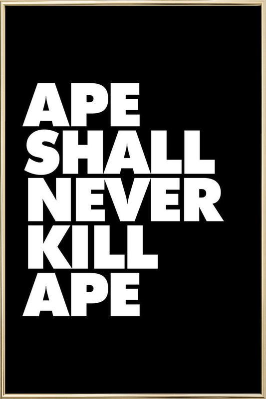 APE SHALL NEVER KILL APE poster in aluminium lijst