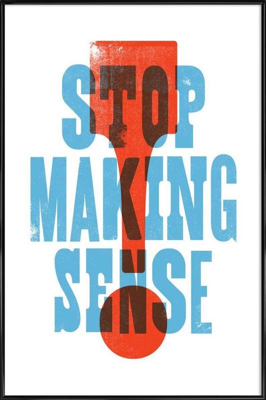 STOP MAKING SENSE Framed Poster