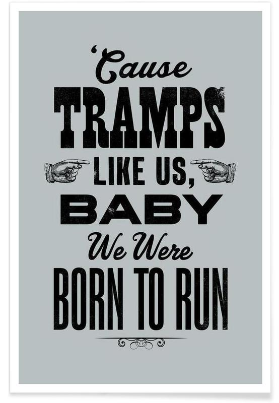 Bruce Springsteen, Citater & sloganer, Rock, BORN TO RUN Plakat