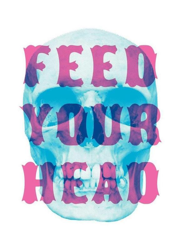 FEED YOUR HEAD -Leinwandbild