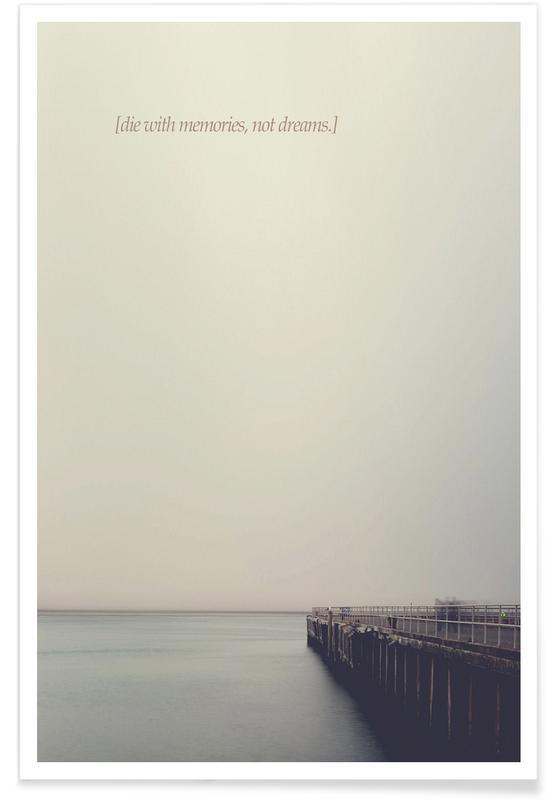 Zitate & Slogans, Ozeane, Meere & Seen, Motivation, Memories -Poster