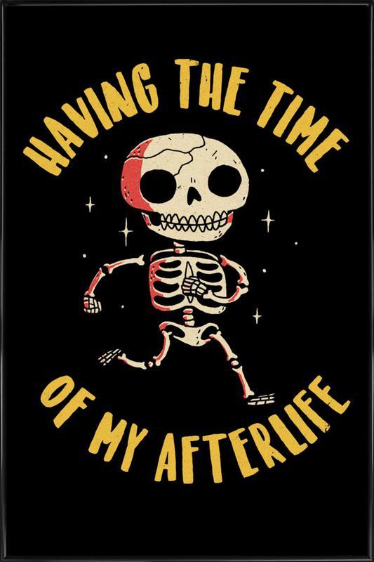 The Time Of My Afterlife Framed Poster