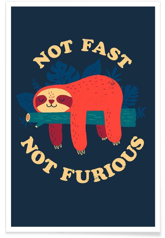 Art pour enfants, Humour, Paresseux, Not Fast, Not Furious affiche