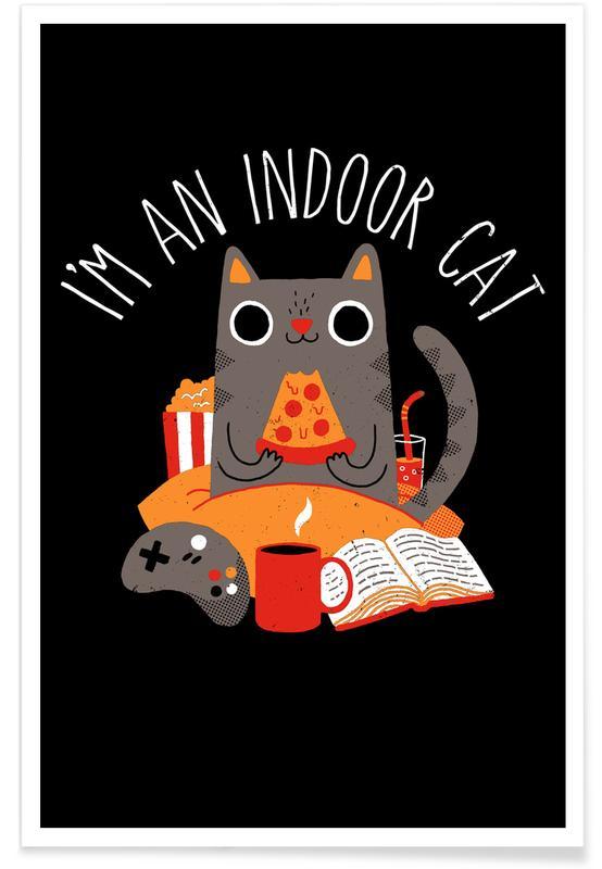 Lustig, Katzen, Indoor Cat -Poster