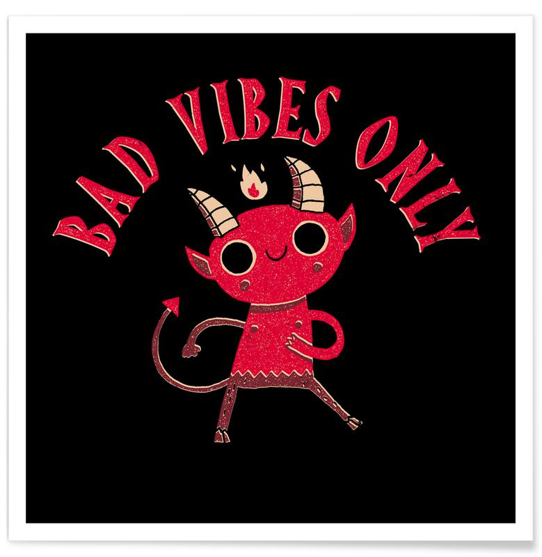 Funny, Bad Vibes Only Poster