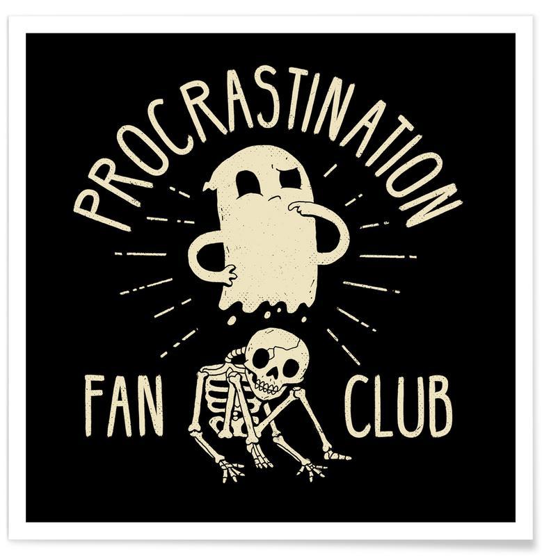 Funny, Procrastinate Poster