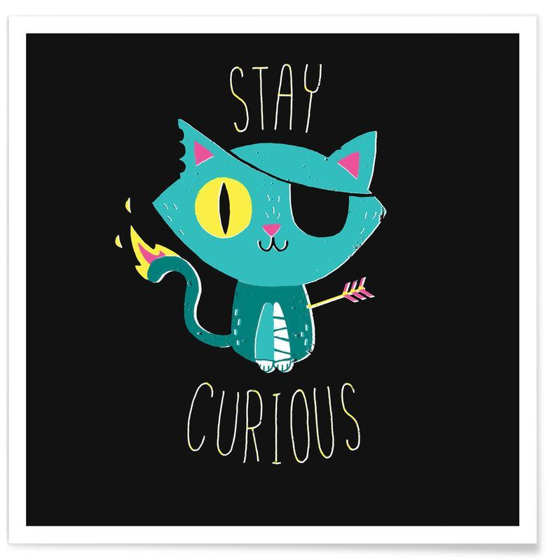Katzen, Motivation, Kinderzimmer & Kunst für Kinder, Stay Curious -Poster