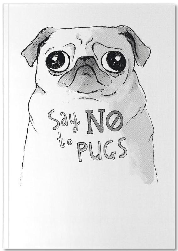Say No to Pugs Notebook