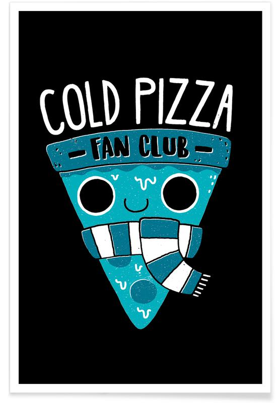Lustig, Pizza, Cold Pizza Fan Club -Poster