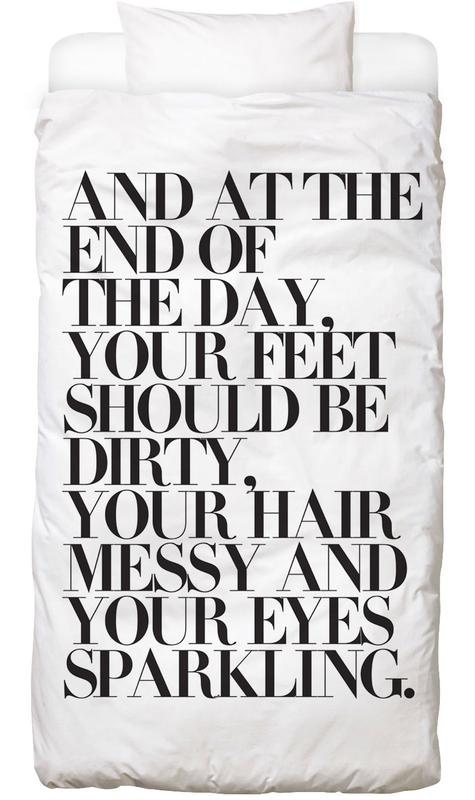 Black & White, Quotes & Slogans, At The End Of The Day Your Feet Should Be Bed Linen