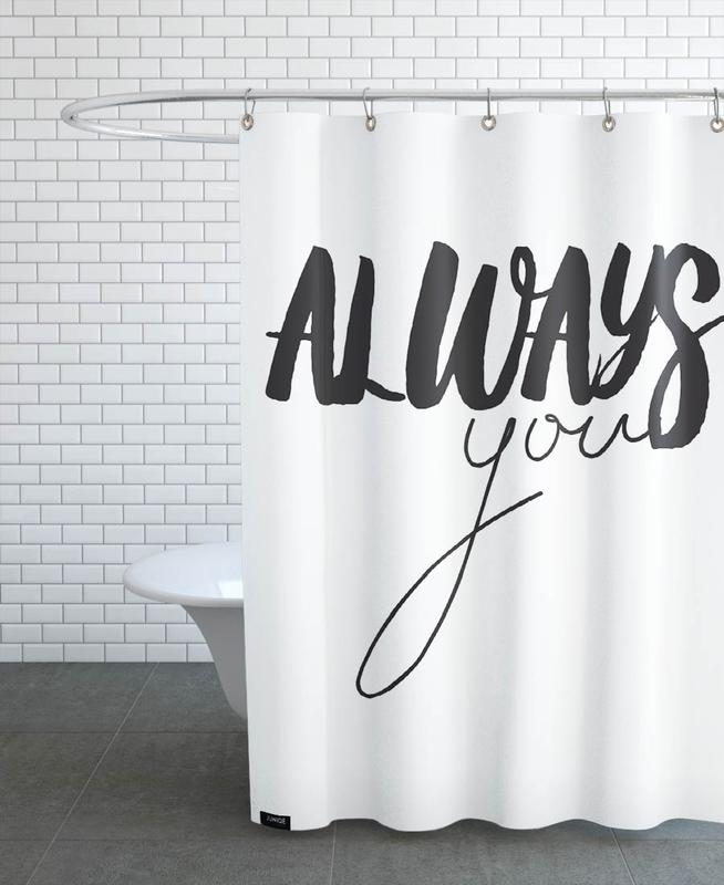 Always You Shower Curtain