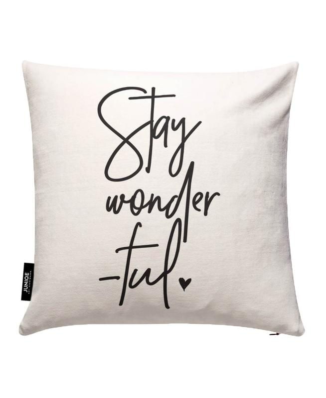 Stay Wonderful Cushion Cover