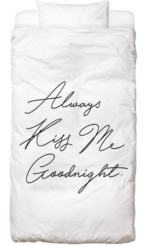 Always Kiss Me Goodnight Bed Linen