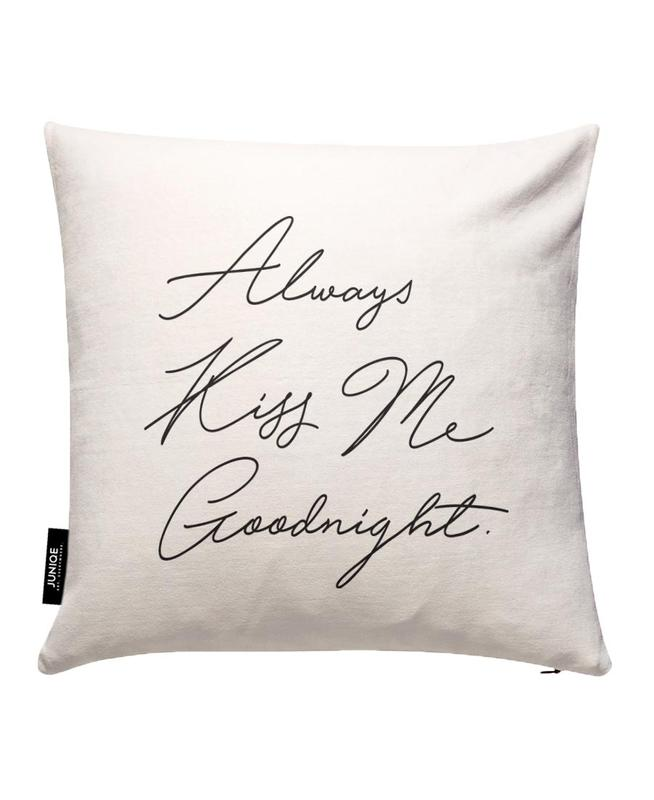 Always Kiss Me Goodnight Cushion Cover