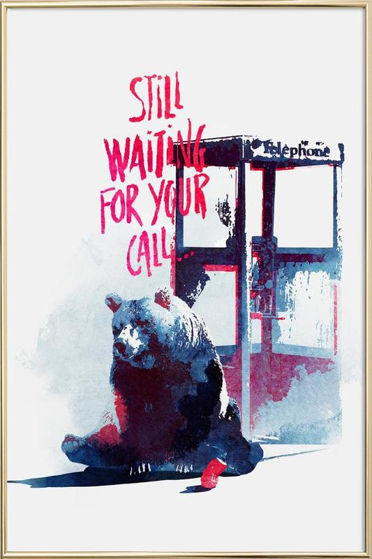Waiting for your call Poster in Aluminium Frame