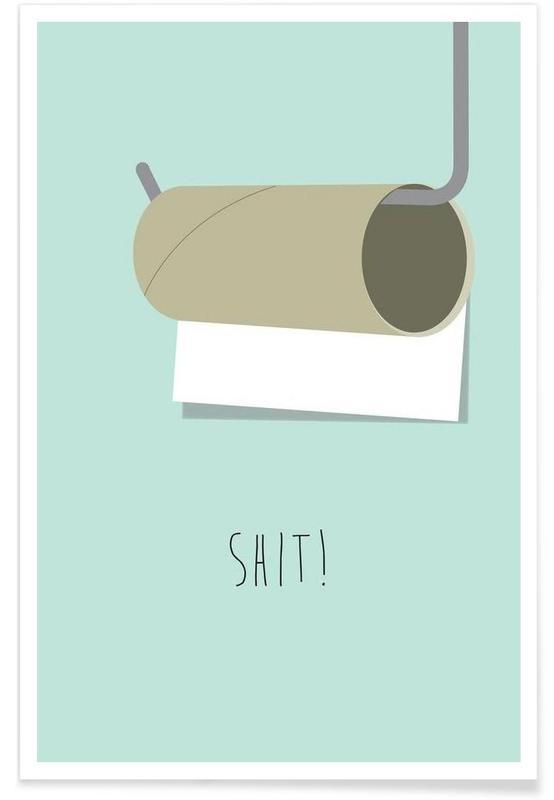 Humor, Shit Plakat